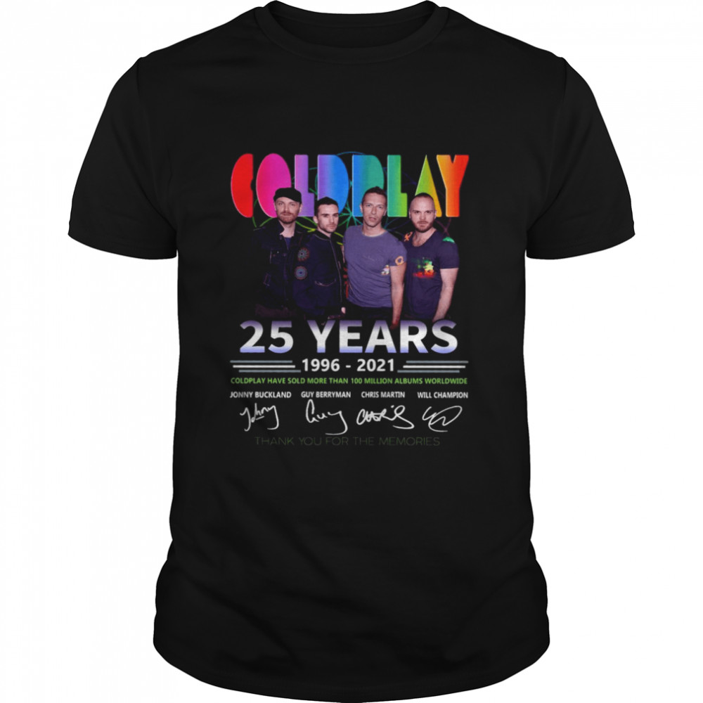 Coldplay Band 25 Years 1996-2021 Signature Thank You For The Memories Shirt