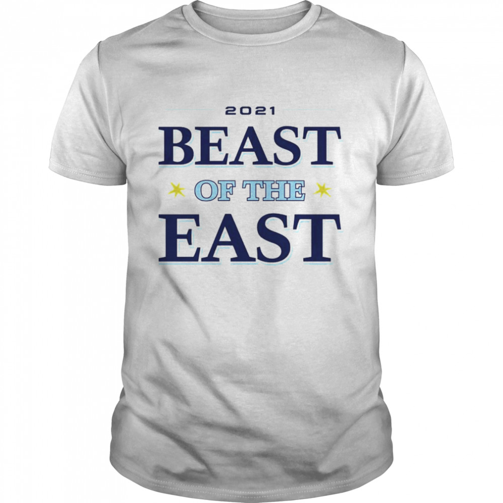 Tampa Bay Rays 2021 Beast Of The East Shirt