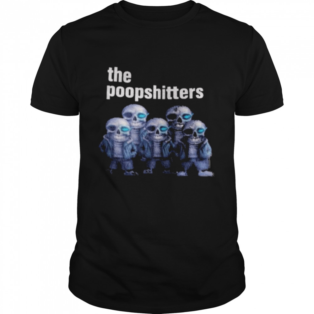 The Poopshitters The Poopshitters Meme Shirt