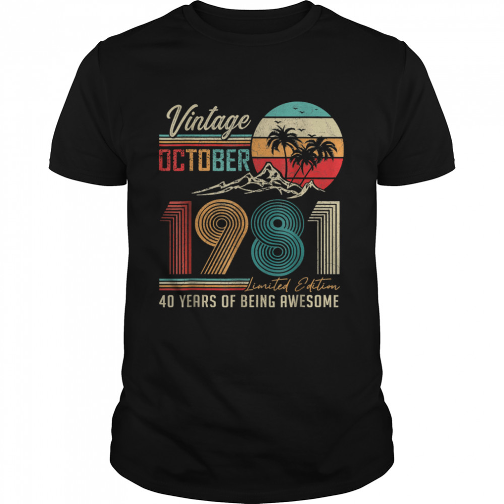 Vintage October 1981 Limited Edition 40 Years Of Being Awesome Shirt