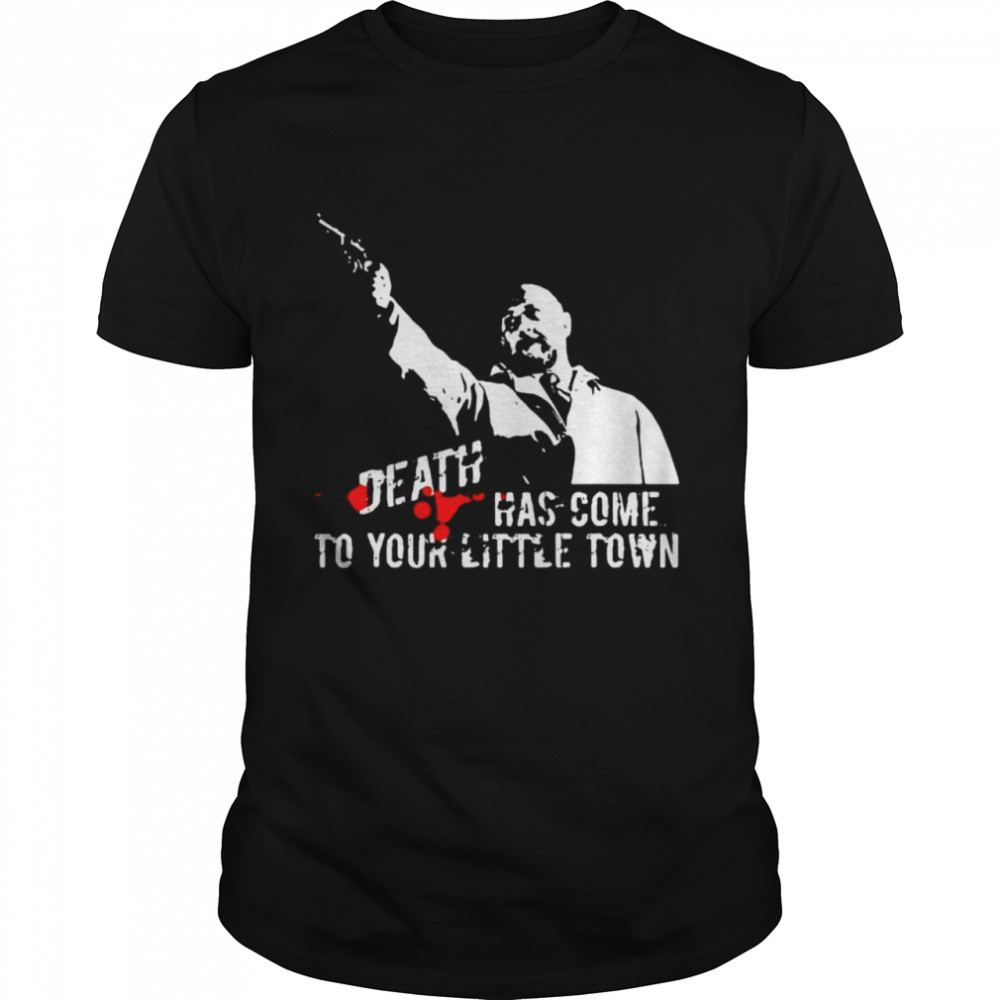 Dr Samuel Loomis Death Has Come To Your Little Town Shirt