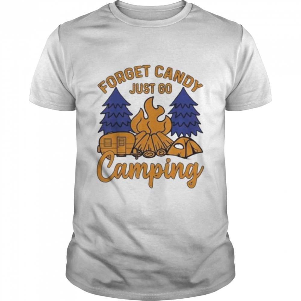 Forget Candy Just Go Camping Happy Camper Halloween Nights Us 2021 Shirt