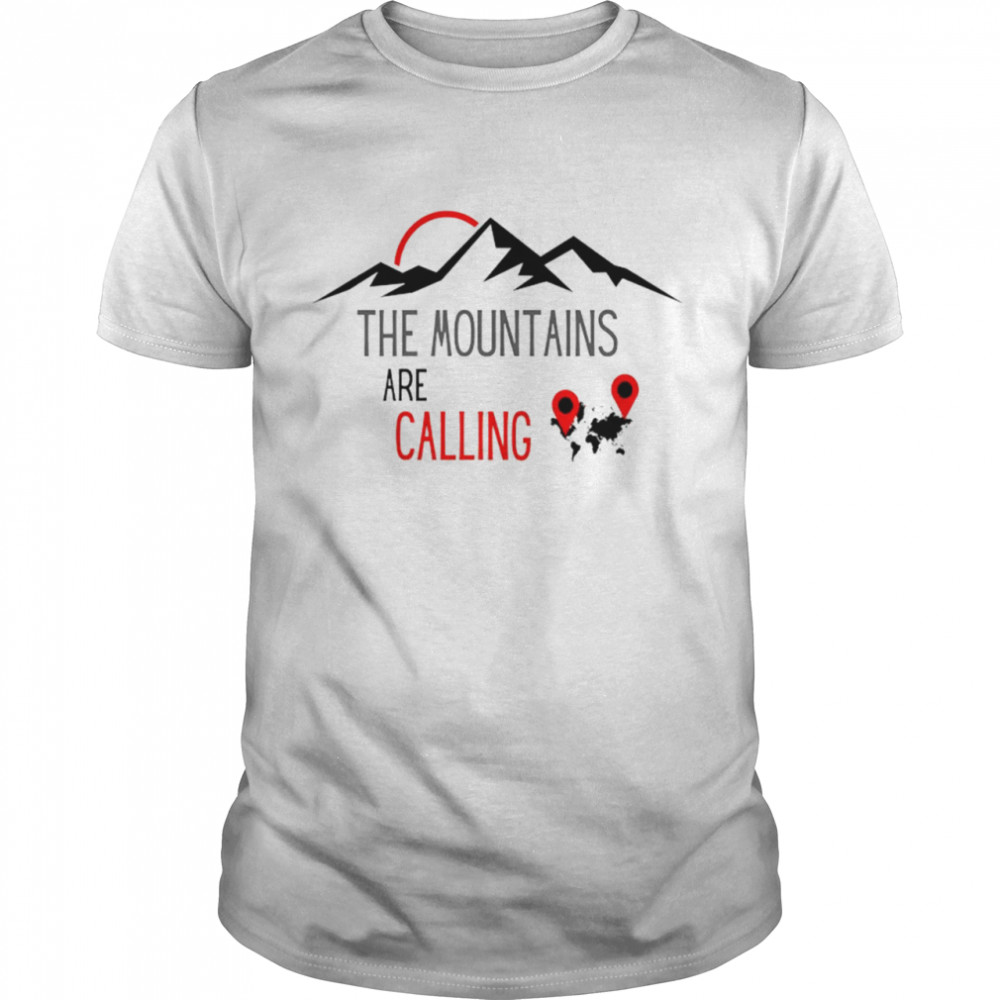 The Mountains Are Calling Gps Shirt