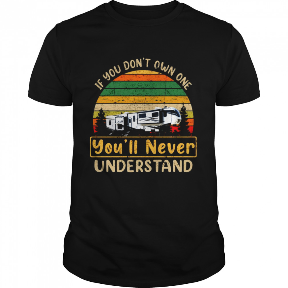 Xlr Nitro If You Don't Own One Youll Never Understand Vintage Shirt